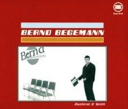 Bernd Begemann - Zweimal 2. Wahl